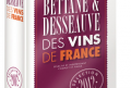 Bettane Desseauve Le guide des vins de France 2012